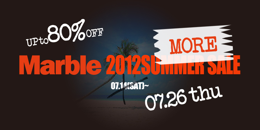 本日よりMarble web store summer more saleスタートです